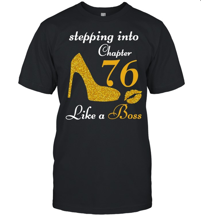 Stepping Into Chapter 76 Like A Boss shirt Classic Men's T-shirt