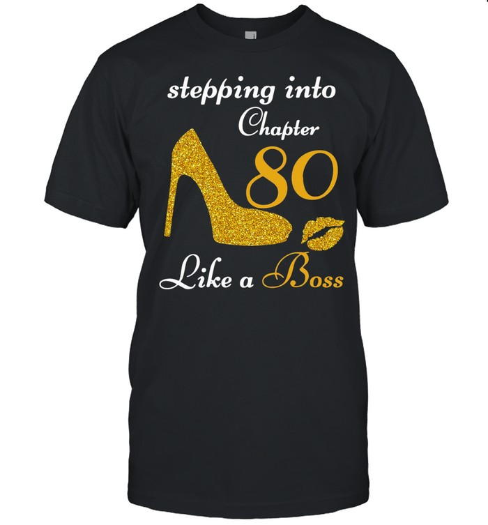 Stepping Into Chapter 80 Like A Boss shirt Classic Men's T-shirt