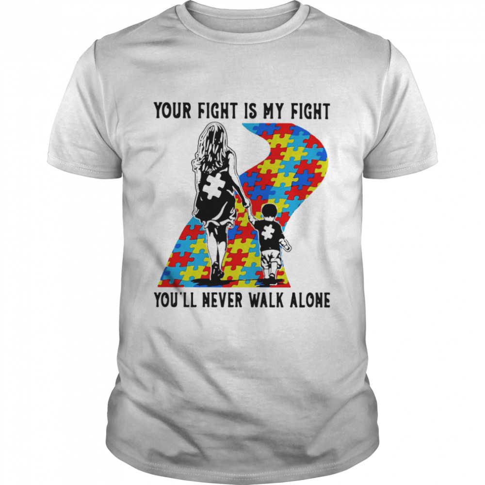 Your Fight Is My Fight You'll Never Walk Alone Você Nunca Andará Sozinho shirt Classic Men's T-shirt