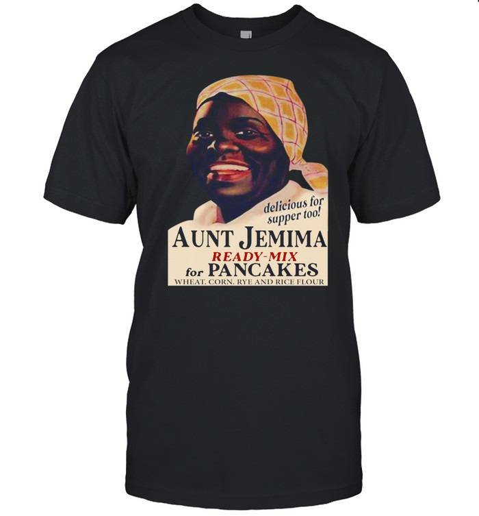 Aunt Jemima Ready Mix For Pancakes Wheat Corn Rye And Rice Flour shirt Classic Men's T-shirt