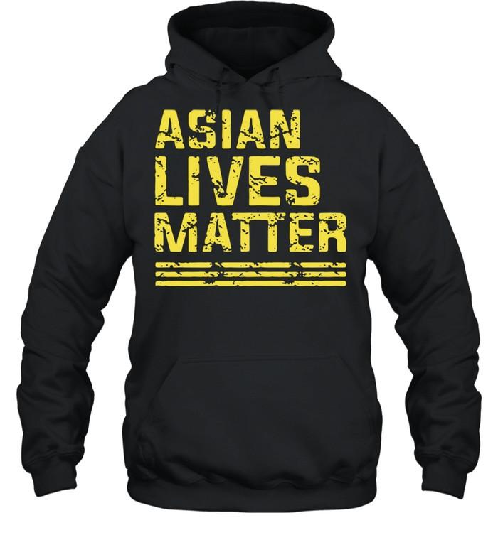 Asian Lives Matter shirt Unisex Hoodie