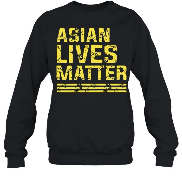 Asian Lives Matter shirt Unisex Sweatshirt