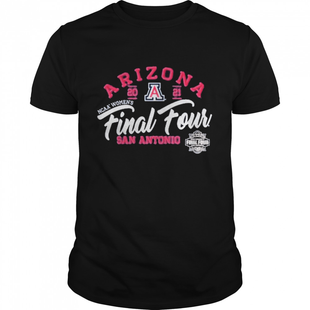 Arizona Wildcats 2021 NCAA Women's Basketball Final Four San Antonio shirt Classic Men's T-shirt