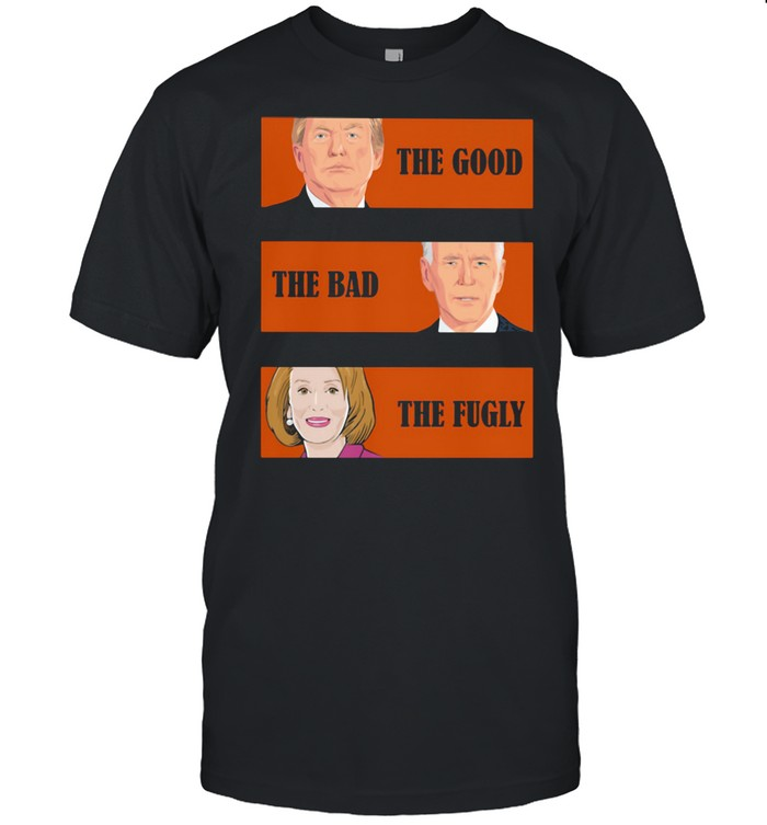 The Good The Bad The Fugly Trump Biden Clinton  Classic Men's T-shirt