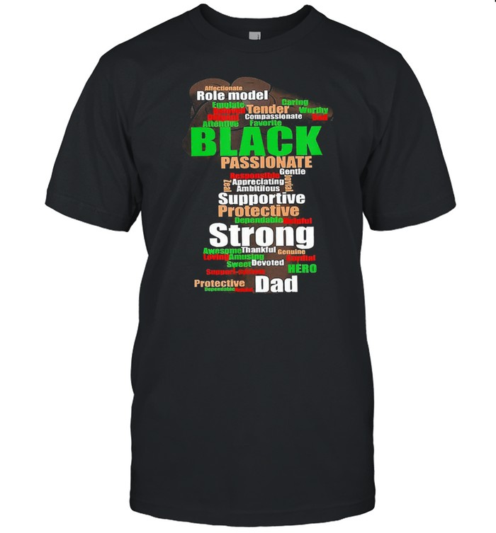 Role model black passionate supportive protective strong dad hand shirt Classic Men's T-shirt