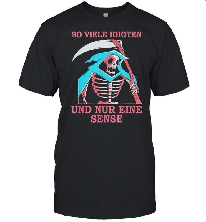 Skeleton so viele idioten und nur eine sense shirt Classic Men's T-shirt