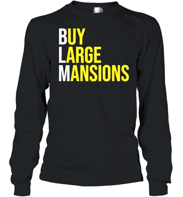 Buy Large Mansions shirt Long Sleeved T-shirt