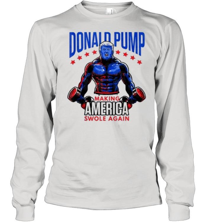 Donald trump making america swole again american flag shirt Long Sleeved T-shirt