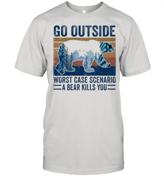 Go Outside Worst Case Scenario A Bear Kills You Vintage shirt Classic Men's T-shirt