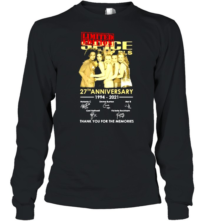Spice Girls 27th Anniversary 1994 2021 Thank You For The Memories Signature  Long Sleeved T-shirt