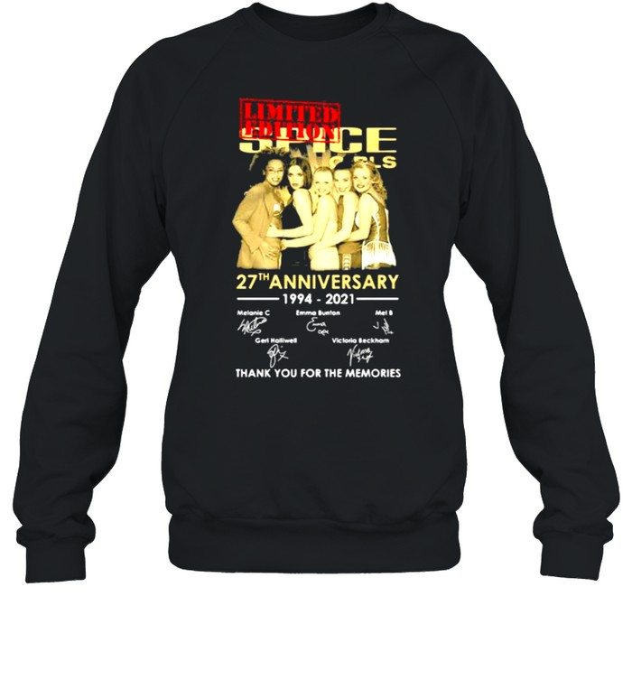 Spice Girls 27th Anniversary 1994 2021 Thank You For The Memories Signature  Unisex Sweatshirt