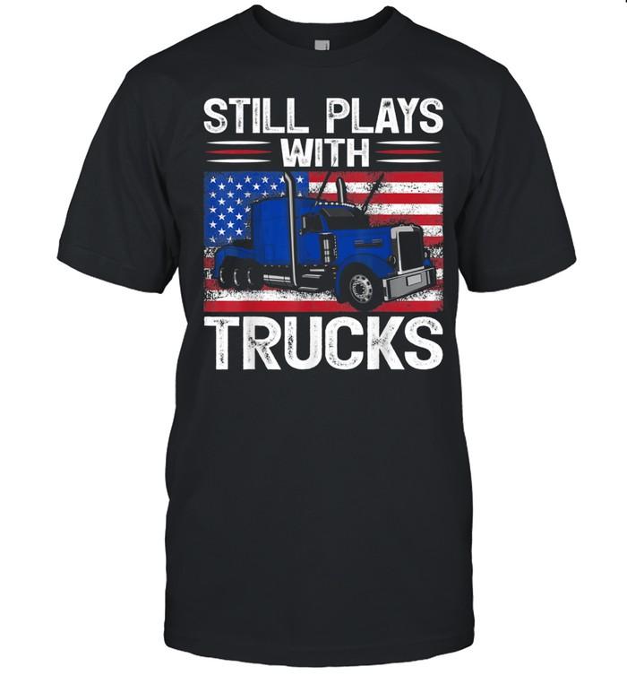 Trucker USA Patriotic American Flag Still Plays With Trucks shirt Classic Men's T-shirt