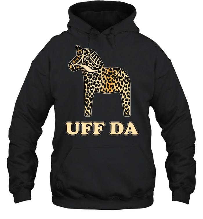 Uff Da Leopard Cheetah Dala Horse Dalecarlian Horse Nordic shirt Unisex Hoodie