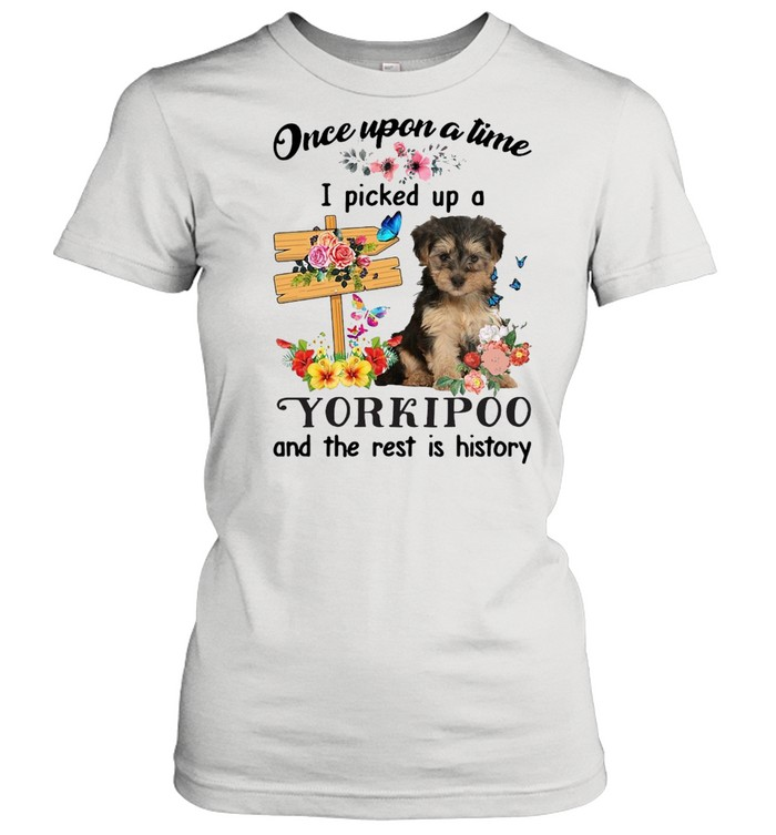 Dog Once Upon A Time I Picked Up A Yorkipoo And The Rest Is History T-shirt Classic Women's T-shirt