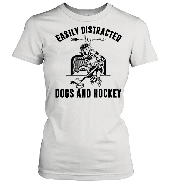 easily distracted dog and hockey shirt Classic Women's T-shirt