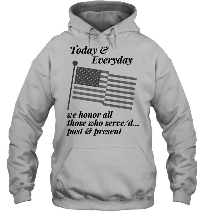 Patriotic Honor those who Serve or Served. Country USA shirt Unisex Hoodie