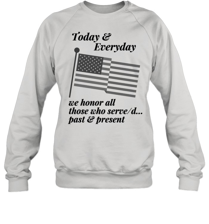 Patriotic Honor those who Serve or Served. Country USA shirt Unisex Sweatshirt