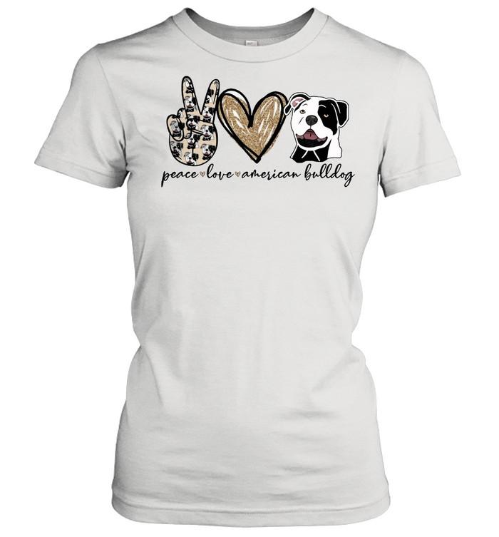 Peace Love American Bulldog shirt Classic Women's T-shirt