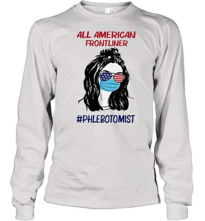 Girl all American frontliner phlebotomist American flag shirt Long Sleeved T-shirt