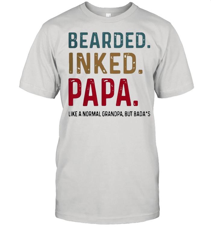 Hot bearded inked papa like normal dad but badass shirt Classic Men's T-shirt