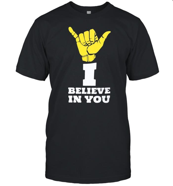 I believe in you shirt Classic Men's T-shirt