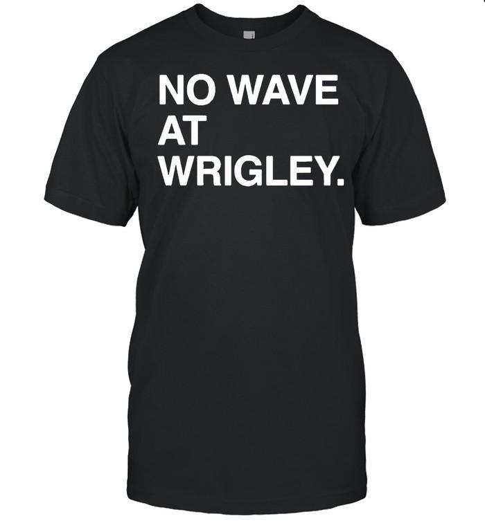 No wave at wrigley shirt Classic Men's T-shirt