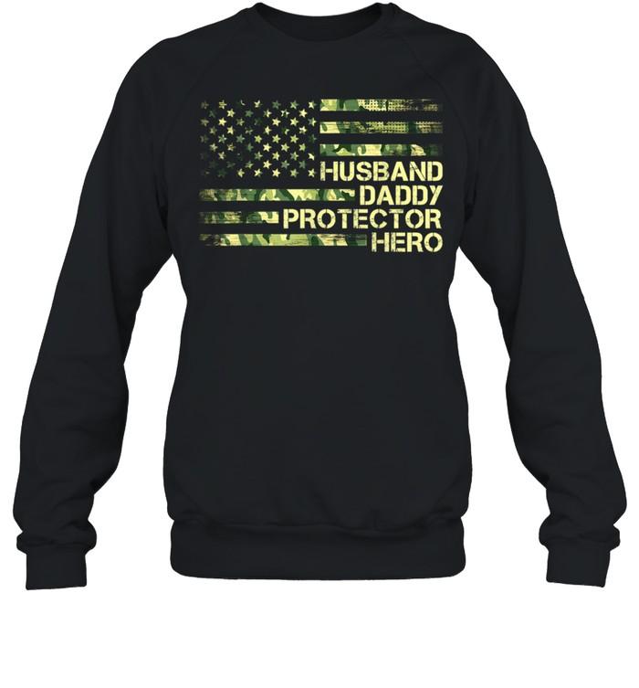 Husband Daddy Protector Hero for Dad Grandpa Fathers Day shirt Unisex Sweatshirt
