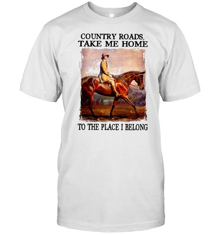Country roads take me home to the place I belong shirt Classic Men's T-shirt