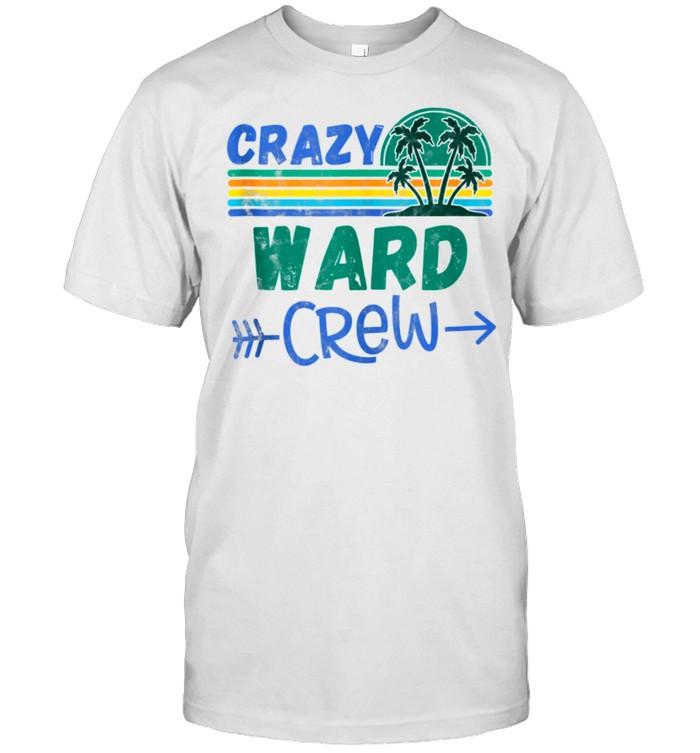 Crazy Ward crew vacation matching family shirt Classic Men's T-shirt