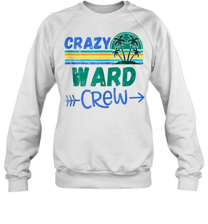 Crazy Ward crew vacation matching family shirt Unisex Sweatshirt