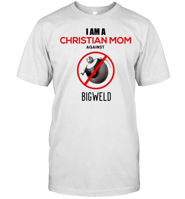 I Am A Christian Mom Against Bigweld shirt Classic Men's T-shirt