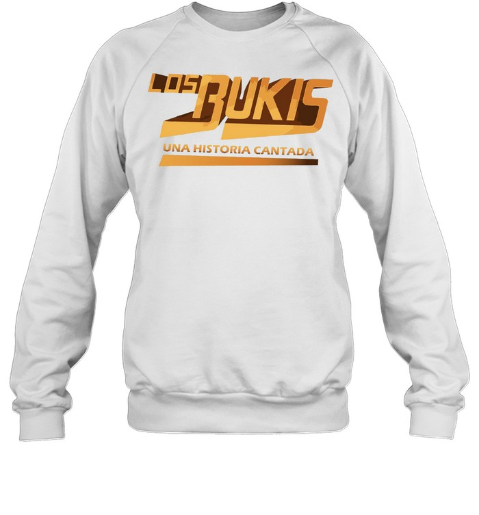 Los Bukis Mexican Grupera Band Bukis Fans shirt Unisex Sweatshirt