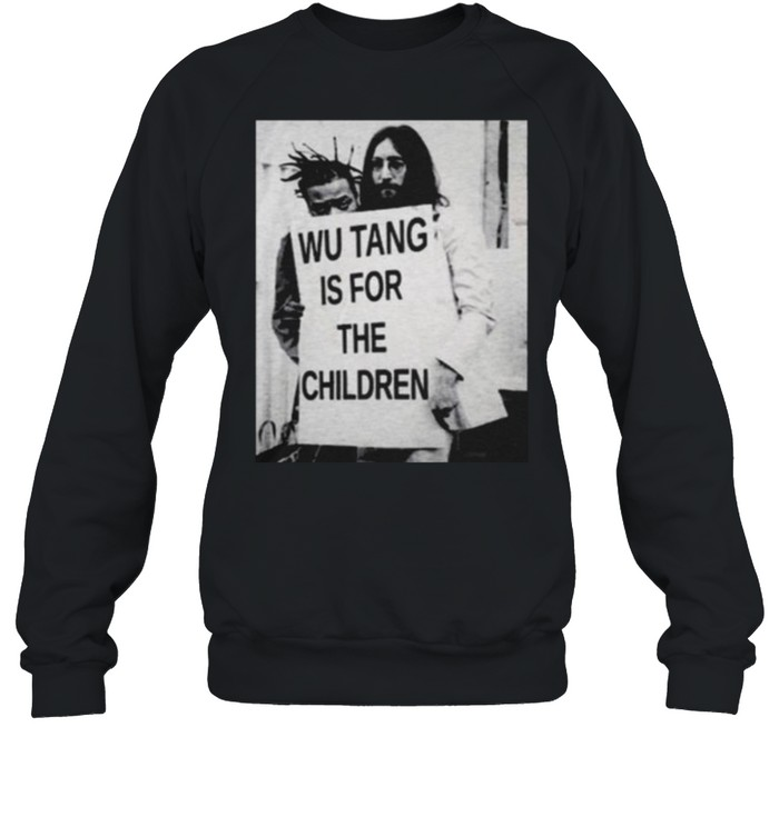 Wu Tang Is For The Children  Unisex Sweatshirt