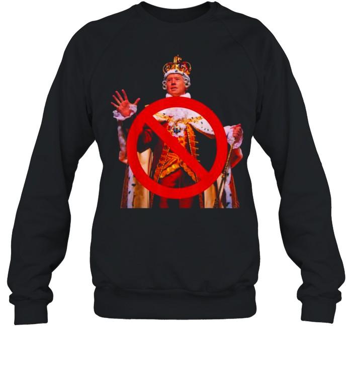 Joe Biden Is Not A King Anti Biden  Unisex Sweatshirt