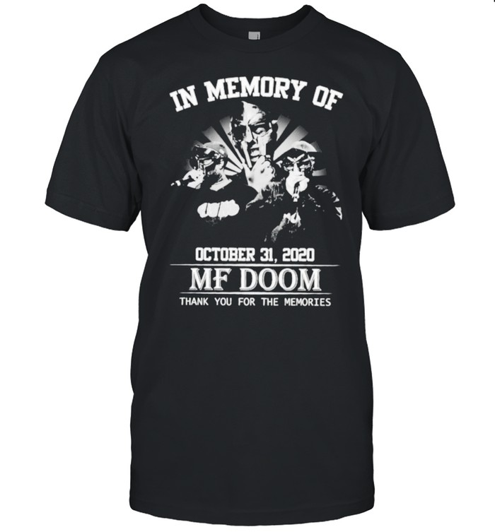 In memory of October 31 2020 MF Doom thank you for the memories shirt Classic Men's T-shirt