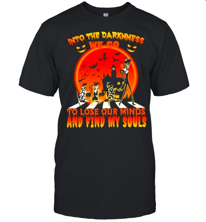 Into the darkness we to to lose our minds and find my souls halloween shirt Classic Men's T-shirt