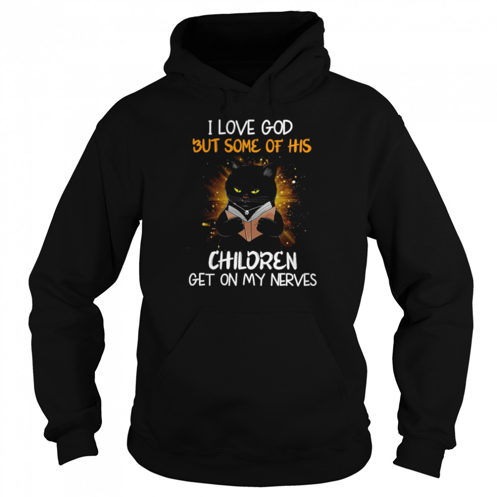 Black Cat Reads Book I Love God But Some OF His Children Get On My Nerves  Unisex Hoodie
