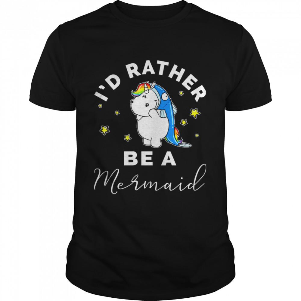 Unicorn I'd Rather Be A Mermaid  Classic Men's T-shirt