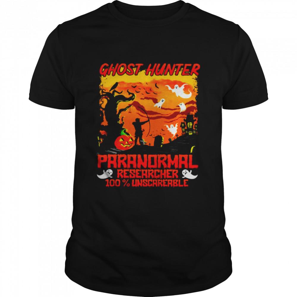 Ghost hunter paranormal researcher 100 unscareable halloween shirt Classic Men's T-shirt