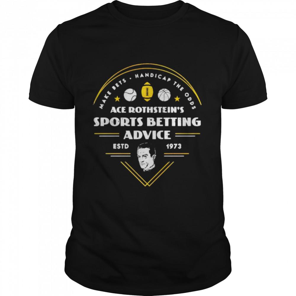 ace Rothstein's sports betting advice estd 1973 shirt Classic Men's T-shirt