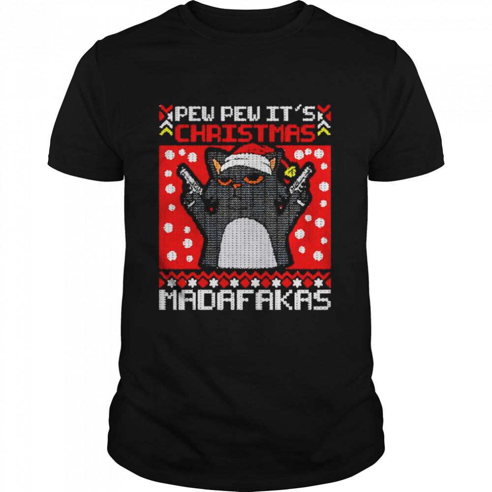 Awesome cat pew pew it's Christmas madafakas shirt Classic Men's T-shirt