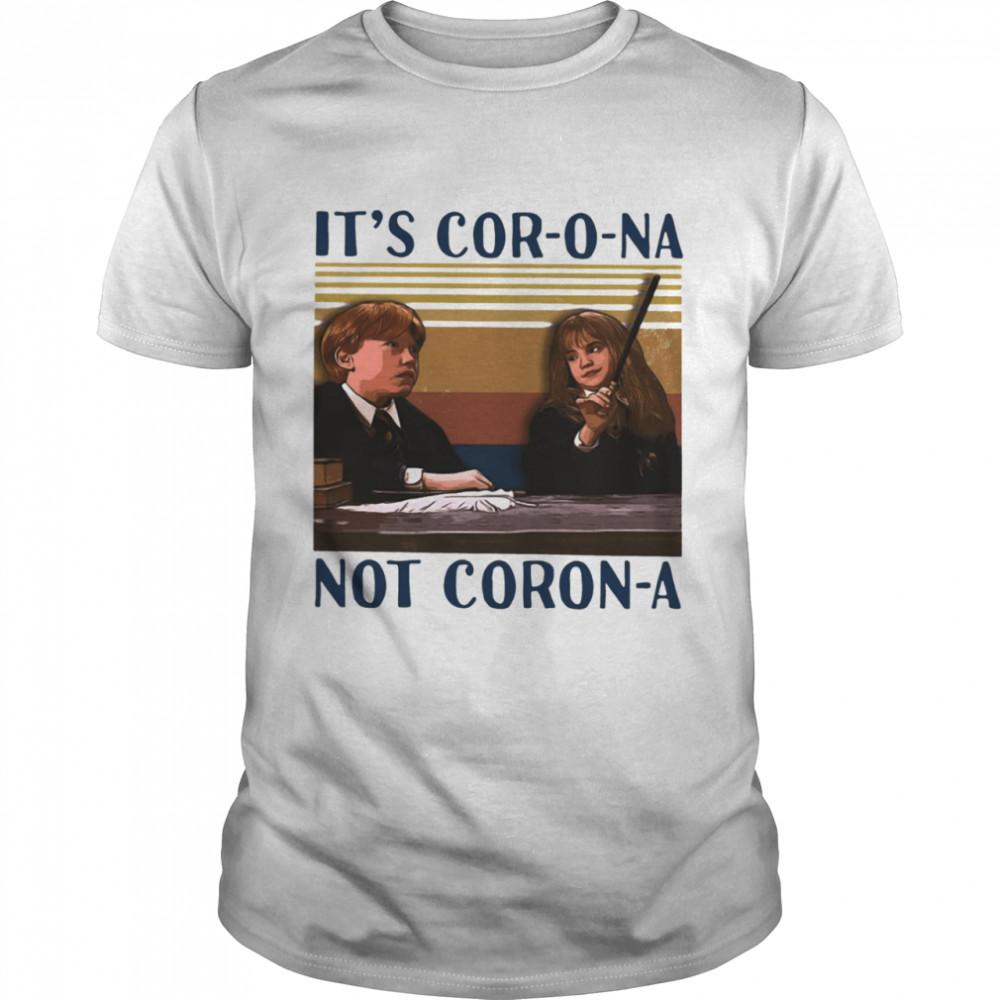 It's Cor-o-na Not Coron-a  Classic Men's T-shirt