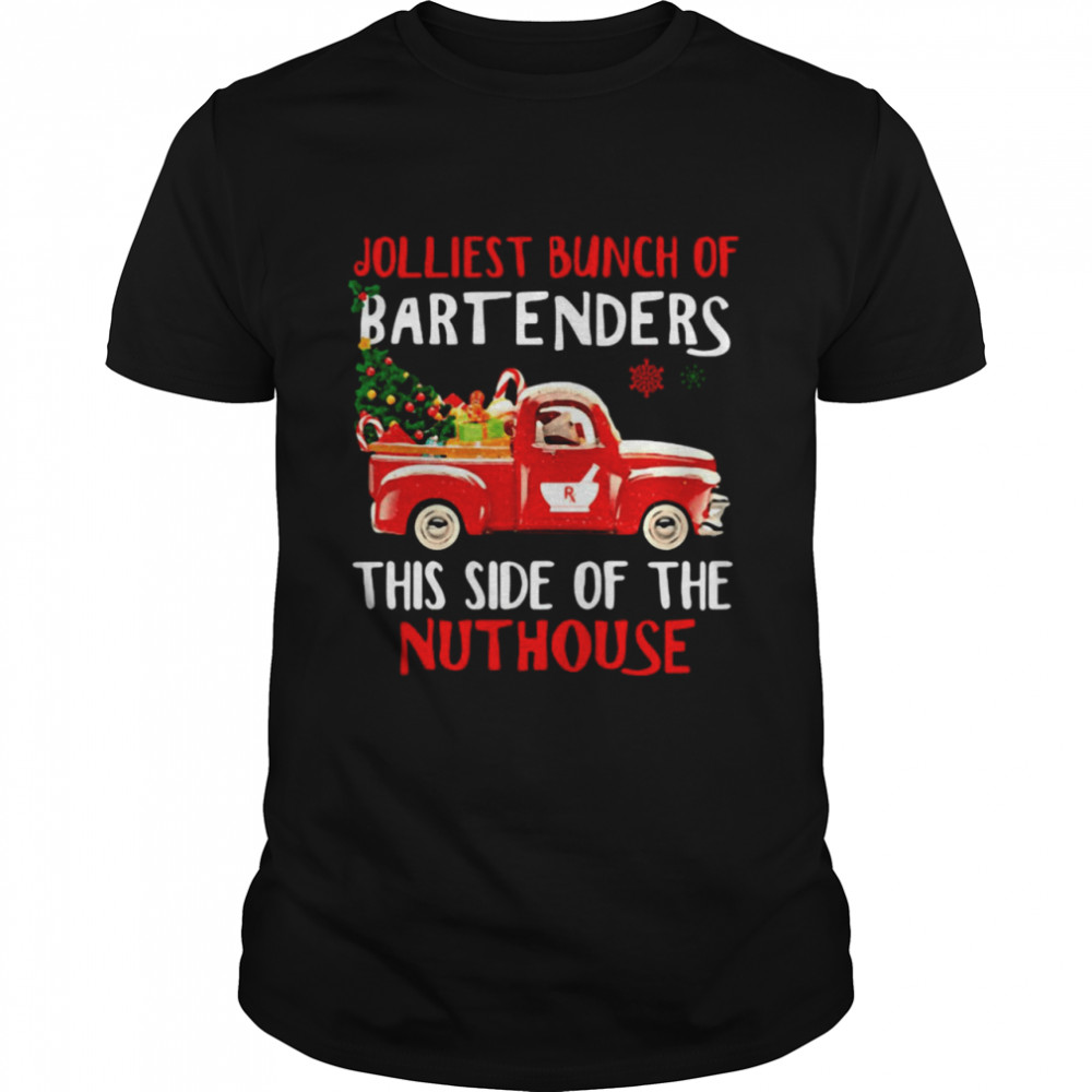 Jolliest Bunch Of Bartenders This Side Of The Nuthouse Christmas  Classic Men's T-shirt