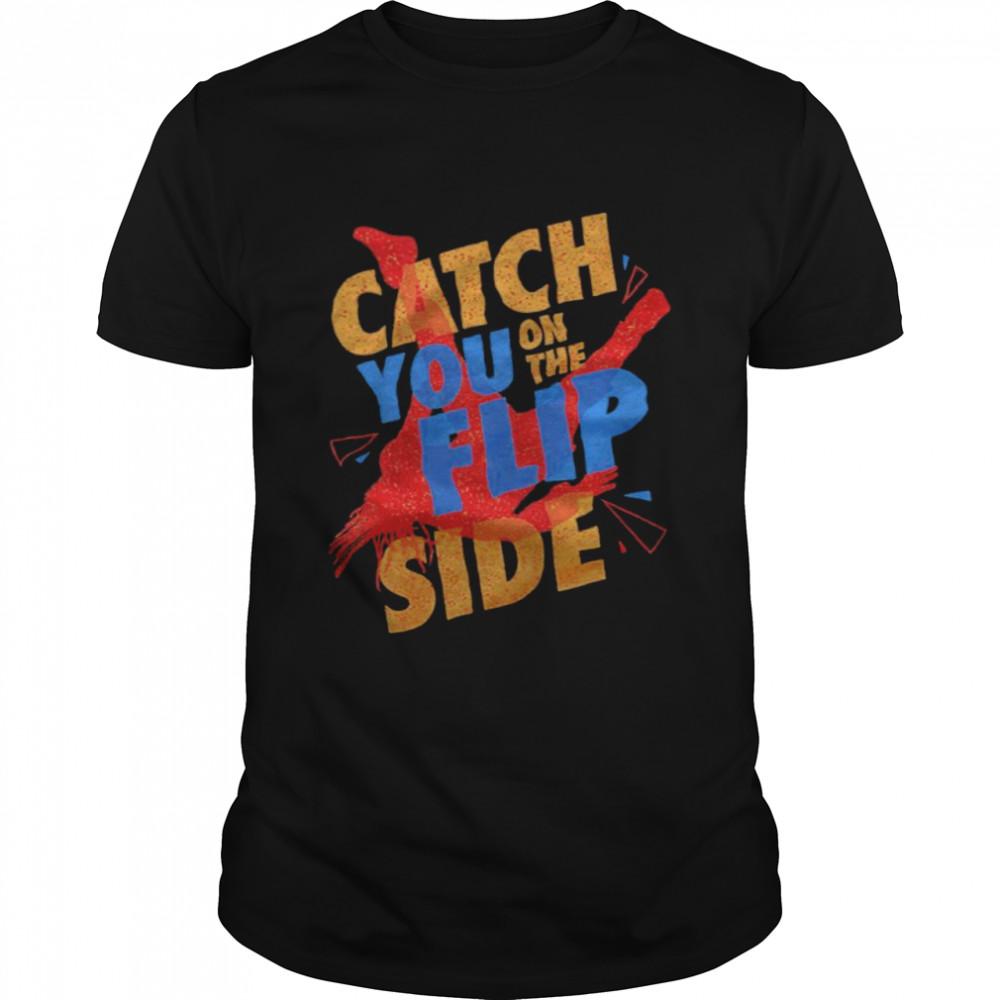 Reggie Catch You on the Flip Side T- Classic Men's T-shirt