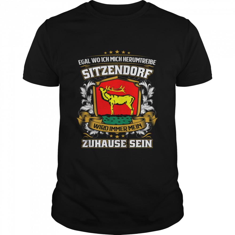 Egal Wo Ich Mich Herumtreibe Sitzendorf Wird Immer Mein Zuhause Sein T- Classic Men's T-shirt