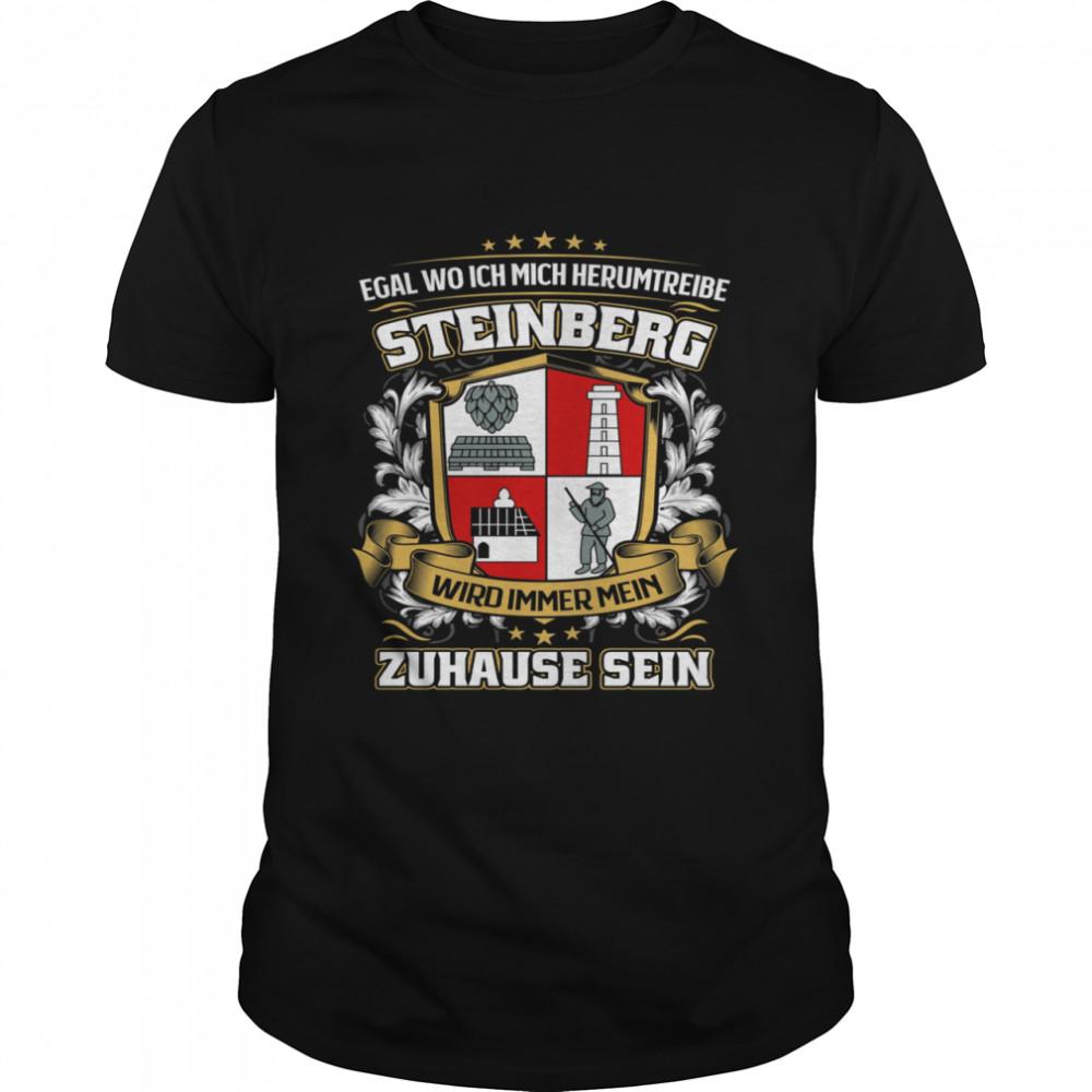 Egal Wo Ich Mich Herumtreibe Steinberg Wird Immer Mein Zuhause Sein T- Classic Men's T-shirt