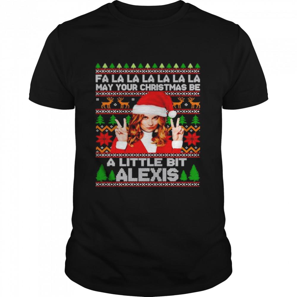fa la la la may your christmas be a little bit Alexis Rose Christmas shirt Classic Men's T-shirt