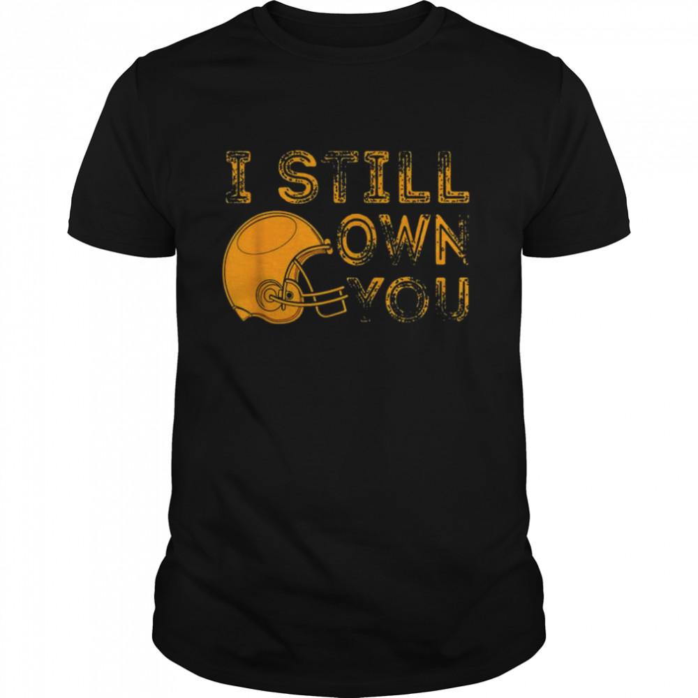 Green Bay I Still Own You Great American Football Fans T- Classic Men's T-shirt